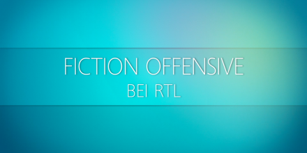 Fiction-Offensive RTL, 2017